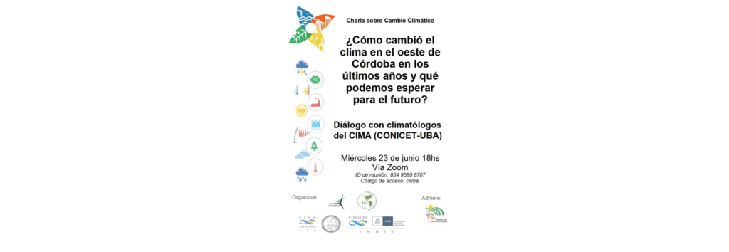 Virtual Talk: How has the climate changed in western Córdoba in these last 50 years? What can we expect for the future?